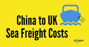 Costs To Import From China To UK (Container Shipping Costs