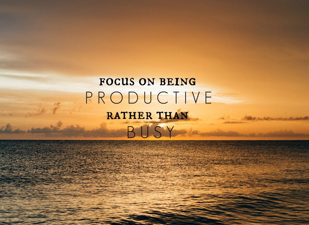 focus-on-being-productive-rather-than-busy