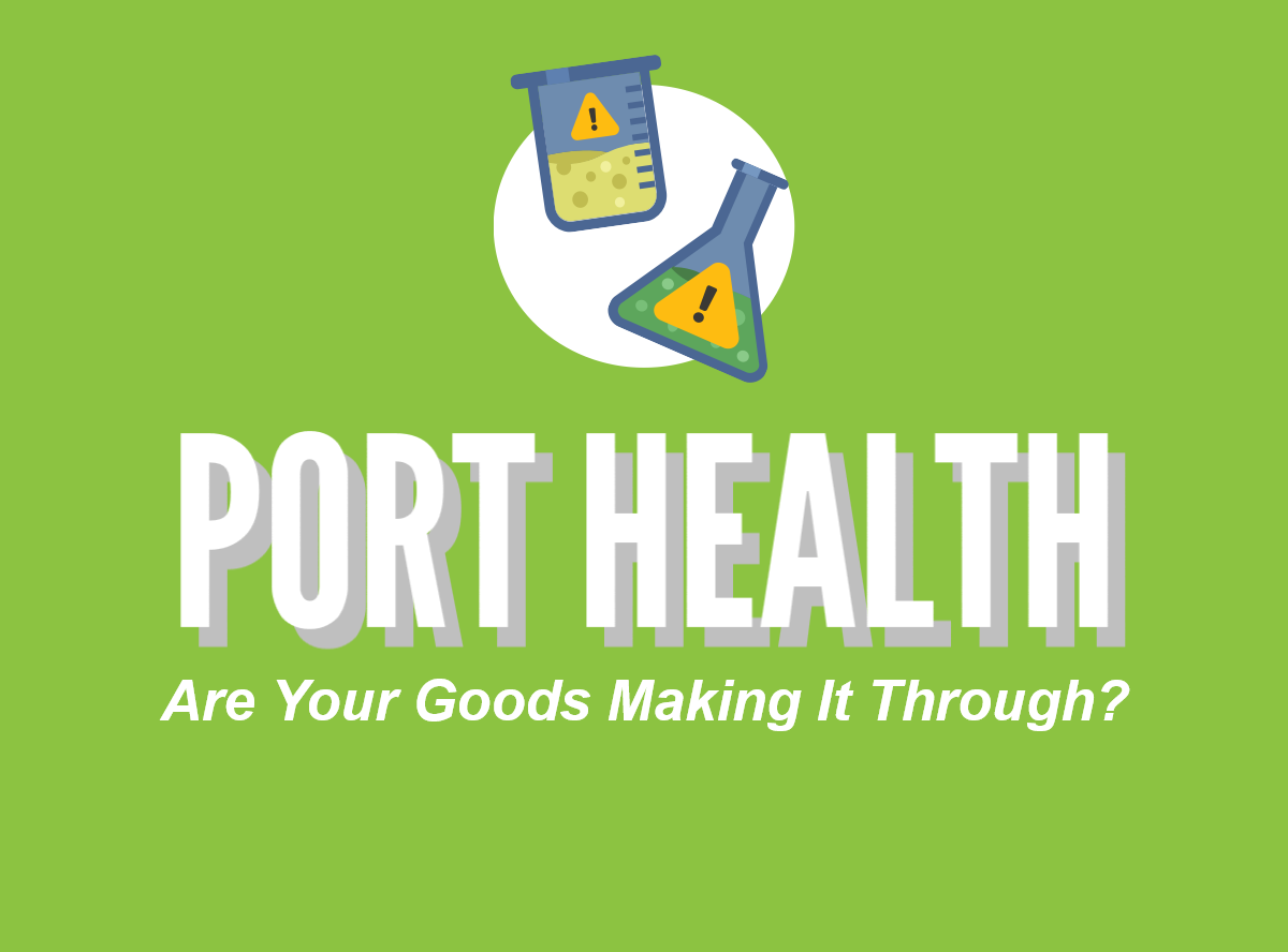 UK Port Health Explainer - How To Make Sure Your Goods Make It Through UK Port Health