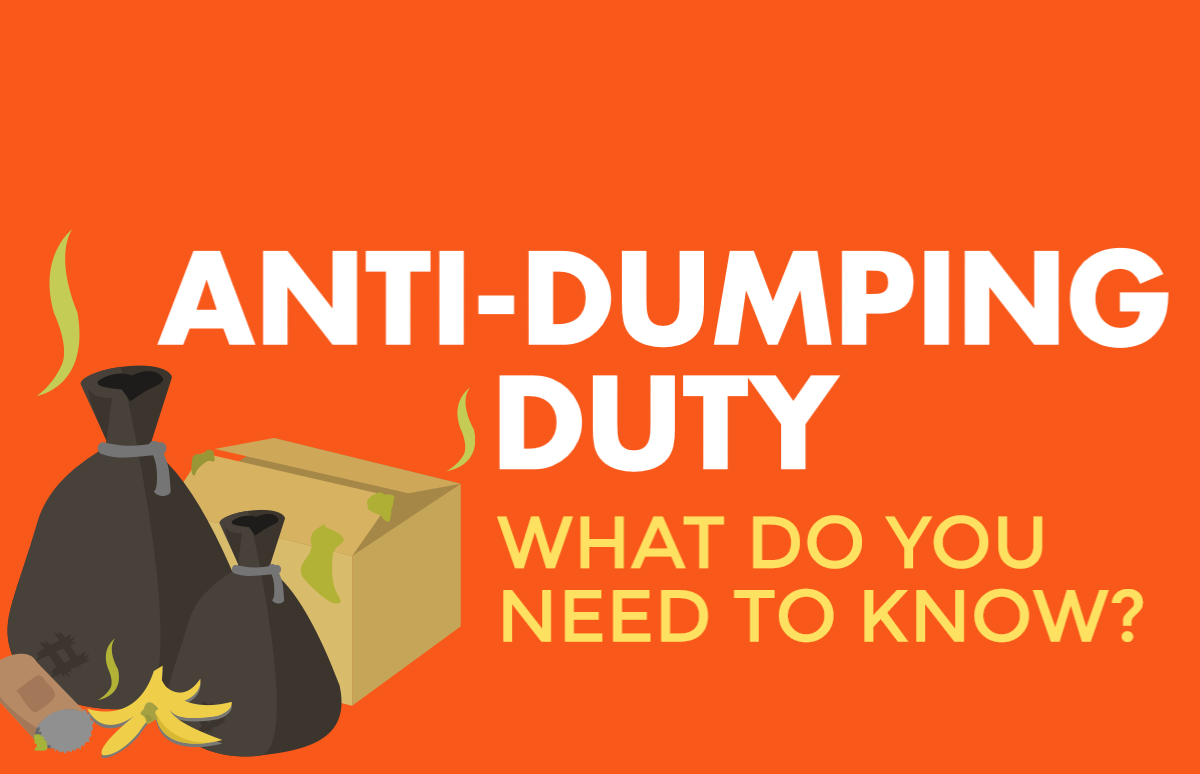 UK Anti-Dumping Duty - Everything You Need To Know