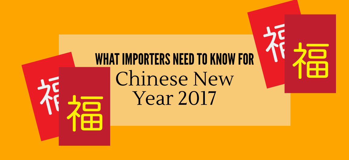 What Importers Need To Know About Chinese New Year