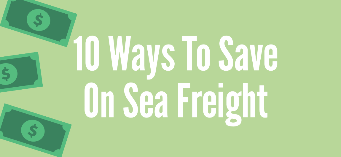how to save money when using sea freight