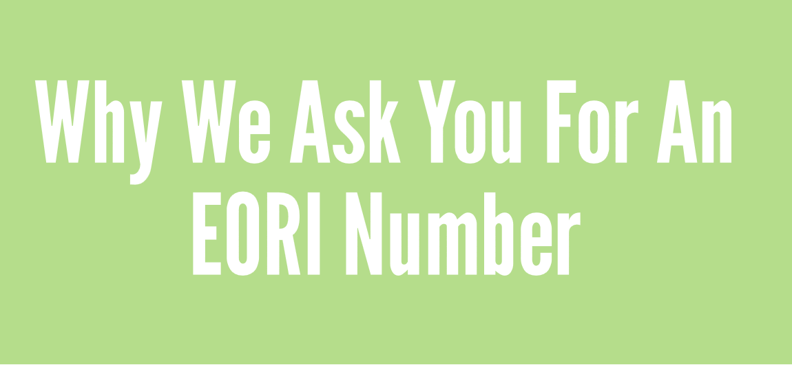 EORI numbers in shipping; why they're important