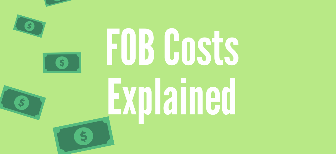 FOB Shipping Terms – Price and Costs Explained - Shippo